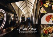[รีวิว] Akira Back Restaurant & Bar นิยามใหม่แห่งอาหารเอเชีย ห้องอาหารวิวสกายไลน์ใจกลางกรุง