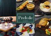 [รีวิว] Prelude ร้านอาหารแบบ Franco-Chinese บรรยากาศสบาย ใจกลางทองหล่อ