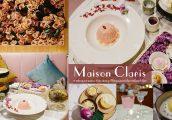 [รีวิว] Maison Claris คาเฟ่สวยแห่งใหม่ใจกลางสยามเซ็นเตอร์ กับขนมหวานแบบ Fine Dining ที่ได้รับแรงบันด...