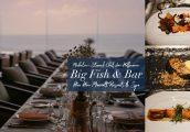 [รีวิว] ดินเนอร์แสนพิเศษกับเชฟมิชลินสตาร์ Jan Hoffmann ในห้องอาหารริมทะเล Big Fish & Bar, Hua Hin Ma...