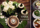 [รีวิว] Osha Thai Restaurant & Bar ร้านอาหารไทยไฟน์ไดนิ่ง สไตล์โมเดิร์นสุดอลังการ