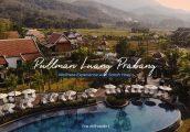 [รีวิว] Pullman Luang Prabang รีสอร์ทแห่งใหม่ในหลวงพระบาง ใกล้ชิดธรรมชาติ ทุ่งนา และ แสงดาว