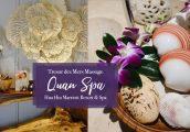 [รีวิว] Quan Spa นวดด้วยเปลือกหอย สปาแสนผ่อนคลายในโรงแรม หัวหิน แมริออท