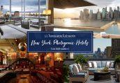 โรงแรมสวย นิวยอร์ก โรงแรมน่าพัก ถ่ายรูปเก๋ๆ! [NYC Photogenic Hotels]