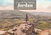 [เที่ยว จอร์แดน ด้วยตัวเอง Ep. 2] จาก King's Highway สู่ Petra บนเส้นทางเก่าแก่นับพันปี