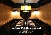 [รีวิว] Yellow Pot ร้านอาหารจีนแท้หน้าตาโมเดิร์น ในย่านฮิปใกล้ไชน่าทาวน์ สิงคโปร์