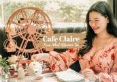 [รีวิว] Afternoon Tea รูปชิงช้าสวรรค์แสนน่ารัก จากห้องอาหารฝรั่งเศส Cafe Claire (คาเฟ่แคลร์)