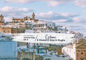 [Unseen Italy ตอนที่ 6] เที่ยว Ostuni เมืองสีขาวบนชายฝั่งอิตาลีตอนใต้ และ ที่พักแบบ Masseria