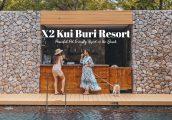 [รีวิว] X2 Kui Buri Resort ครอสทู กุยบุรี รีสอร์ทที่พาน้องหมา-น้องแมว มาเที่ยวทะเลด้วยกันได้!