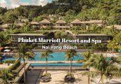 [รีวิว] Phuket Marriott Resort and Spa, Nai Yang Beach พักผ่อนเต็มอิ่ม รีสอร์ทแสนสงบใกล้สนามบินภูเก็...