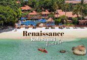 [รีวิว] Renaissance Koh Samui Resort & Spa รีสอร์ทที่จะทำให้ทริปสมุยของคุณสมบูรณ์แบบ