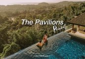 [รีวิว] The Pavilions Phuket พูลวิลล่าหรู หนึ่งในโรงแรมที่โรแมนติกที่สุดใน ภูเก็ต