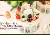 [รีวิว] เฉลิมฉลองกับ Festive Afternoon Tea บนกล่องดนตรี ที่ The Author's Lounge โรงแรมแมนดาริน โอเรี...