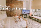 [รีวิว] โรงแรม แกรนด์ ไฮแอท เอราวัณ กรุงเทพฯ (Grand Hyatt Erawan Bangkok) พักผ่อนใจกลางเมือง ใน Gard...