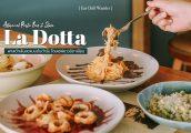 [รีวิว] La Dotta พาสต้าเส้นสด แบบต้นตำรับ โดยเชฟชาวอิตาเลียน ในทองหล่อ ซ. 9
