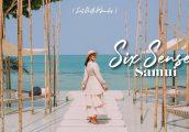 [รีวิว] Six Senses Samui (ซิกเซ้นส์ สมุย) ปล่อยใจใกล้ชิดธรรมชาติ กับวิวพระอาทิตย์ตกที่สวยที่สุดบนเกา...