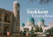 [เที่ยว อุซเบกิสถาน ด้วยตัวเอง Ep.2] พาเที่ยวเมืองหลวง Tashkent (ทาชเก้นต์)